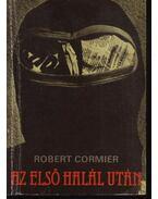 Az első halál után - Cormier, Robert