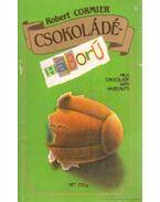 Csokoládéháború - Cormier, Robert