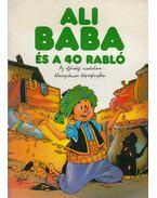 Ali Baba és a 40 rabló - Cornejo, Carlos A, Chiqui de la Fuente