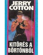 Kitörés a börtönből - Cotton, Jerry