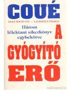 A gyógyító erő - Coué Emil