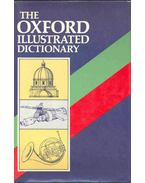 The Oxford Illustrated Dictionary - Coulson, J., Carr, C. T., Hutchinson, Lucy, Eagle, Dorothy