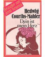 Dein ist mein Herz - Courths-Mahler, Hedwig