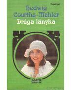 Drága lányka - Courths-Mahler, Hedwig