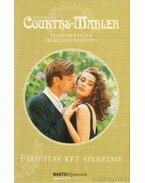 Felicitas két szerelme - Courths-Mahler, Hedwig