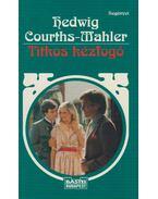 Titkos kézfogó - Courths-Mahler, Hedwig