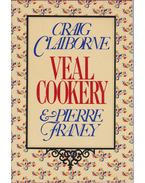 Veal Cookery - Craig Claiborne, Pierre Franey