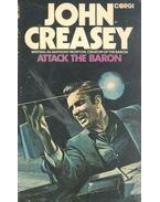 Attack the Baron - Creasey, John