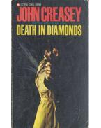 Death in Diamonds - Creasey, John