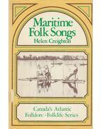 Maritine Folk Songs - Creighton, Helen