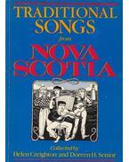 Traditional Songs from Nova Scotia - Creighton, Helen, Senior, Doreen H.
