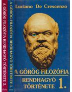 A görög filozófia rendhagyó története I-II. - Crescenzo, Luciano De
