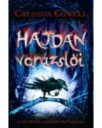 Hajdan varázslói 1. - Cressida Cowell