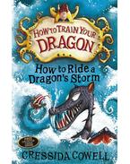 How to Ride a Dragon's Storm - Cressida Cowell