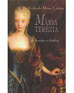 Mária Terézia - Cristen, Gabriele Marie
