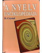 A nyelv enciklopédiája - Crystal, David