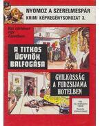 A titkos ügynök balfogása / Gyilkosság a Fudzsijama Hotelben - Cs. Horváth Tibor