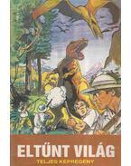 Eltűnt világ - Cs. Horváth Tibor, Sir Arthur Conan Doyle