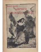 Lármafa Csíkország felett - Cs. Mihály L. Barna