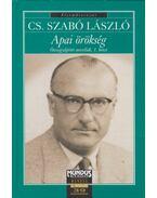Apai örökség - Cs. Szabó László