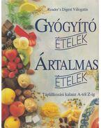 Gyógyító ételek, ártalmas ételek - Csaba Emese