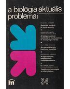 A biológia aktuális problémái 34. - Csaba György