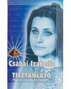 A tisztánlátó - Csabai Izabella