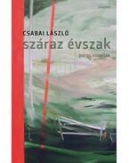 Száraz évszak - Csabai László