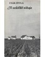A szikföld sóhaja - Csák Gyula
