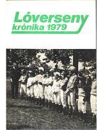 Lóversenykrónika 1979 - Csákvári János, Varga László
