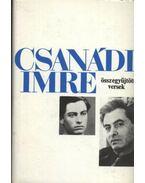 Csanádi Imre összegyűjtött versek - Csanádi Imre