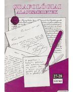 Grafológiai alapismeretek 27-28. lecke - Csányi Ildikó