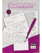 Grafológiai alapismeretek 29-30. lecke - Csányi Ildikó