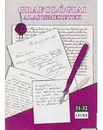 Grafológiai alapismeretek 31-32. lecke - Csányi Ildikó
