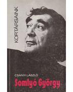 Somlyó György - Csányi László