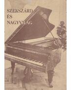 Szekszárd és nagyvilág - Csányi László