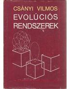 Evolúciós rendszerek - Csányi Vilmos