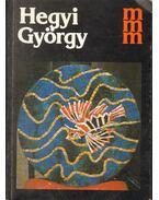 Hegyi György - Csapó György