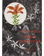 Védett növényeink - Csapody István