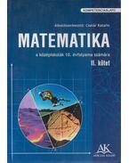 Matematika II. - Csatár Katalin, Kornai Júlia, Kovács Előd, Lövey Éva, Pálovicsné Tusnády Katalin, Schubert Mihály