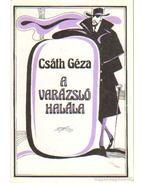 A varázsló halála - Csáth Géza