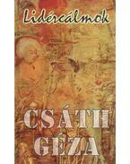 Lidércálmok - Csáth Géza