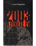 2003 a fekete év - Csath Magdolna