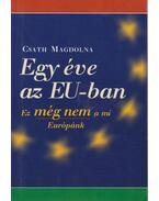 Egy éve az EU-ban - Csath Magdolna