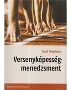 Versenyképesség-menedzsment - Csath Magdolna