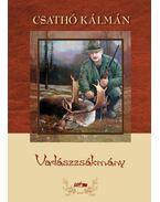 Vadászzsákmány - Csathó Kálmán