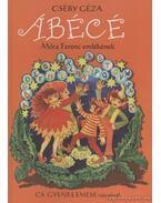 Ábécé - Cséby Géza