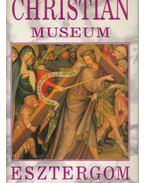 Christian Museum - Esztergom - Cséfalvay Pál
