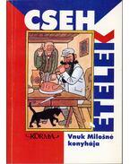 Cseh ételek - Bohemia szakácskönyv - Vnuk Milosné, Molnár Éva