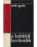 A baloldali forrásvidék - Csehi Gyula
